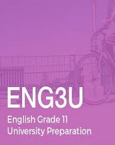 Grade 11 English Eng3U (University Preparation)